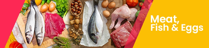 Meat, Fish & Eggs